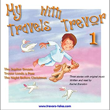 My Travels with Trevor (vol 1)