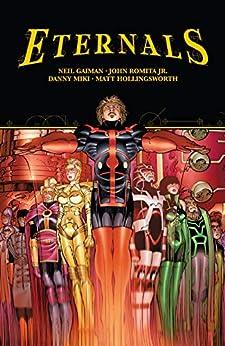 Eternals by Gaiman & Romita Jr. (Eternals (2006-2007)) by [Neil Gaiman, John Romita]