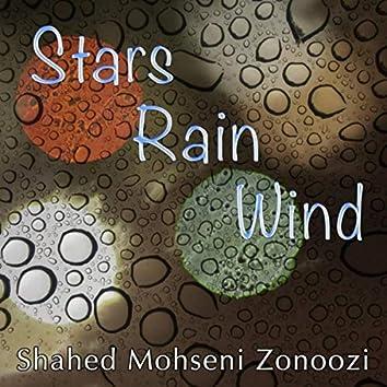 Stars, Rain, Wind