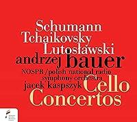 シューマン:チェロ協奏曲、ルトスワフスキ:チェロ協奏曲、チャイコフスキー:ロココ変奏曲 アンジェイ・バウアー、カスプシーク&ポーランド国立放送交響楽団