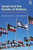 Israel and the Family of Nations: The Jewish Nation-State and Human Rights (Israeli History, Politics and Society)