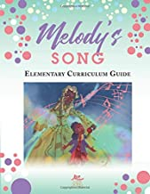 Melody's Song Elementary Curriculum Guide: 50 Lesson Plans K-5th Grade Social Emotional Learning Music Curriculum Activities Worksheets African American Culturally Relevant Workbook For Kids