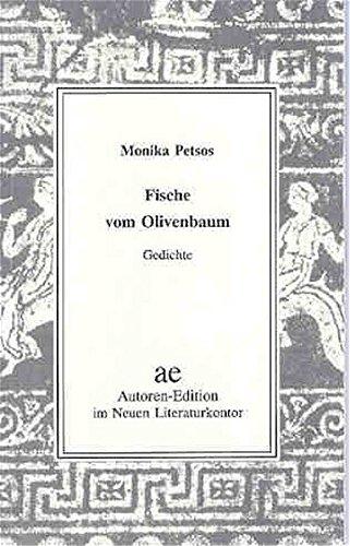 Fische vom Olivenbaum: Gedichte (Autoren-Edition)