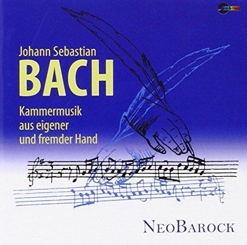 Bach : Musique de Chambre de Son Propre Stylo et d Autrui