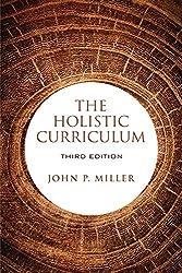 The Holistic Curriculum, Third Edition