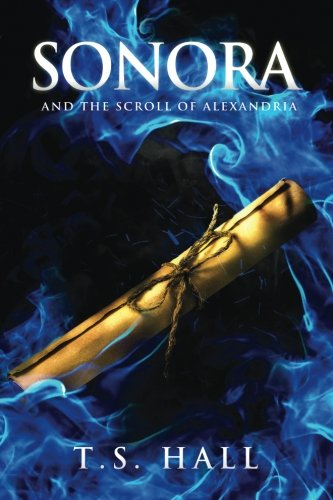 Sonora and the Scroll of Alexandria (Book #2)