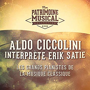 Les grands pianistes de la musique classique : aldo ciccolini interprète erik satie