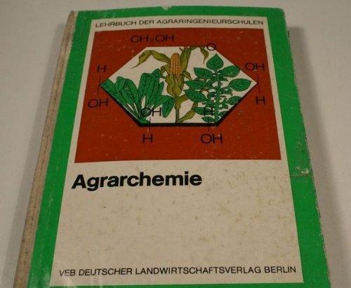 Agrarchemie - Lehrbuch der Agraringenieurschulen