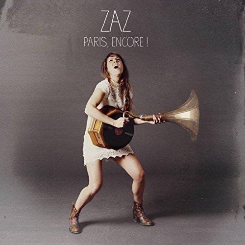 Paris Encore by ZAZ (2015-05-04)