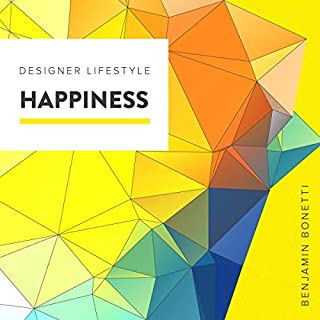 Designer Lifestyle - Happiness audiobook cover art