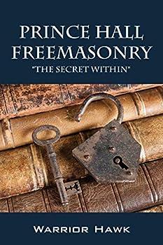 Prince Hall Freemasonry  The Secret Within