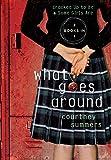 WHAT GOES AROUND - Sara Goodman