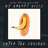 Enter the Squidge (feat. DJ Grumpy Gills)