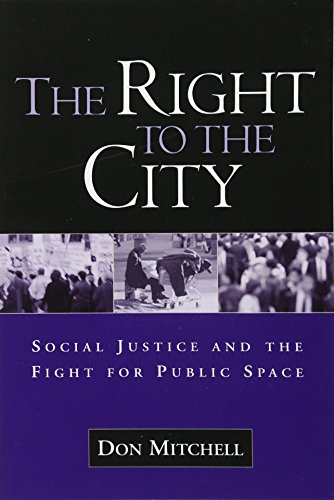 The Right to the City: Social Justice and the Fight for...