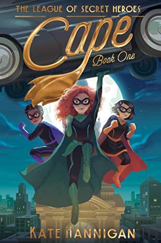 Cape, Volume 1 (League of Secret Heroes)