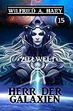 Herr der Galaxien 15 - Zielwelt (John Willard Science Fiction-Serie)