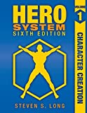 Hero System 6th Edition Volume I: Character Creation