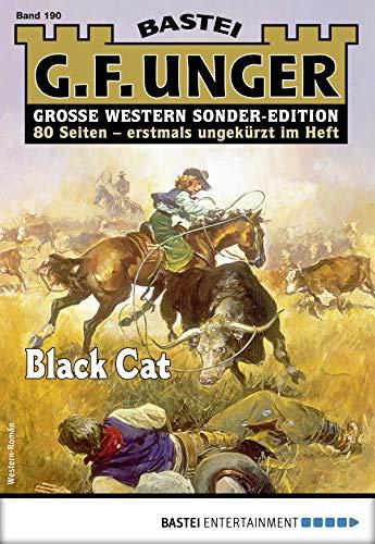 G. F. Unger Sonder-Edition 190 - Western: Black Cat (German Edition)