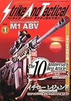 Strike And Tactical (ストライク・アンド・タクティカルマガジン) 2014年 01月号 [雑誌]