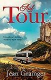 Auf Tour: Eine auβergewöhnliche Rundreise durch Irland (German Edition)