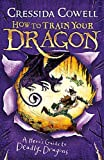 A Hero's Guide to Deadly Dragonsbook 6 (How to Train Your Dragon)