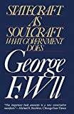 Statecraft as Soulcraft by George F. Will (1984-05-17)