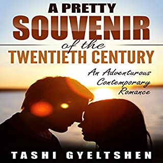 A Pretty Souvenir of the Twentieth Century                   By:                                                                                                                                 Tashi Gyeltshen                               Narrated by:                                                                                                                                 Al Remington                      Length: 6 hrs and 29 mins     19 ratings     Overall 5.0