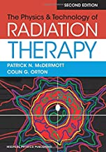 Best the physics & technology of radiation therapy Reviews
