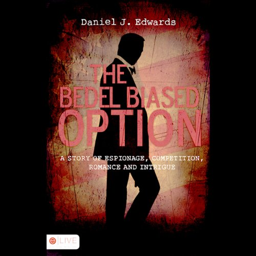 The Bedel Biased Option audiobook cover art