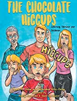 The Chocolate Hiccups