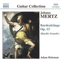 Bardenklange Op 13: Bardic Sounds by MERTZ (2002-04-16)