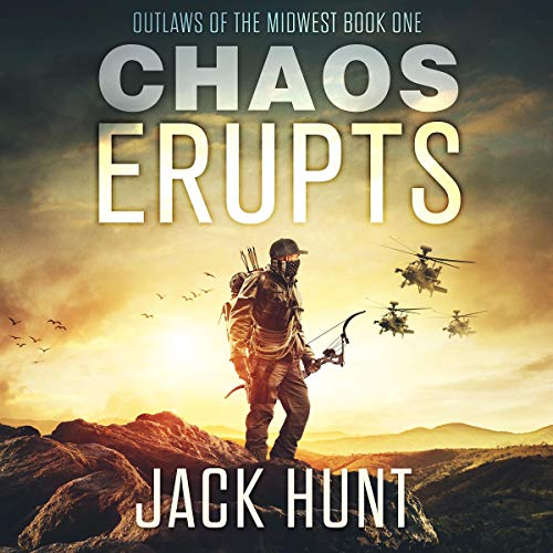 Chaos Erupts Audiobook By Jack Hunt cover art
