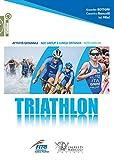 Triathlon. Attività giovanile, age group e lunga distanza, alto livello: 1