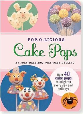Pop.O.Licious Cake Pops by Peter Pauper Press, Inc.