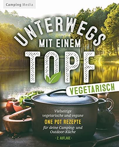 Unterwegs mit einen Topf -vegetarisch-:...