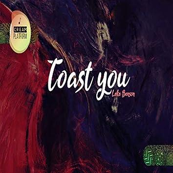 Toast You