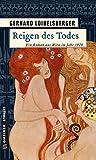 Reigen des Todes: Historischer Roman