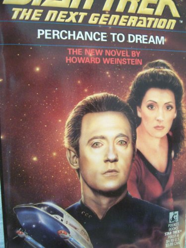 Perchance to Dream (Star Trek: The Next Generation, No. 19)