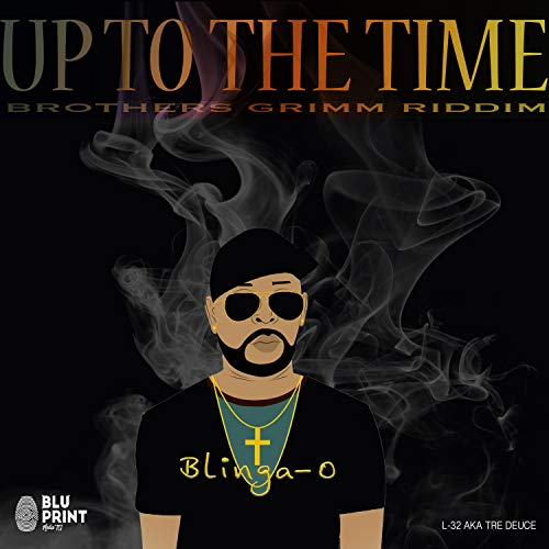 UP to the Time (feat. Blinga O) [Explicit]
