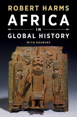 Compare Textbook Prices for Africa in Global History with Sources First Edition First Edition ISBN 9780393927573 by Harms, Robert