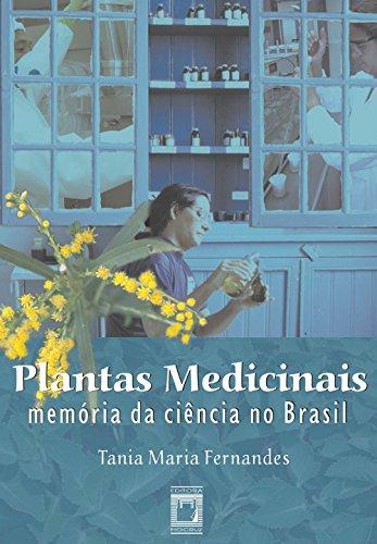 Plantas medicinais: memória da ciência no Brasil