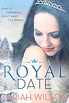Royal Date (The Royals of Monterra Book 1) by [Sariah Wilson]