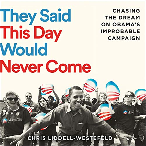 They Said This Day Would Never Come audiobook cover art