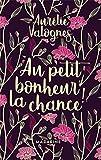 Au petit bonheur la chance- Collector - Fayard/Mazarine - 14/11/2018