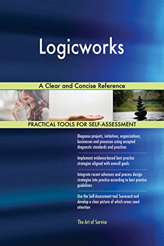 Logicworks A Clear and Concise Reference (English Edition)