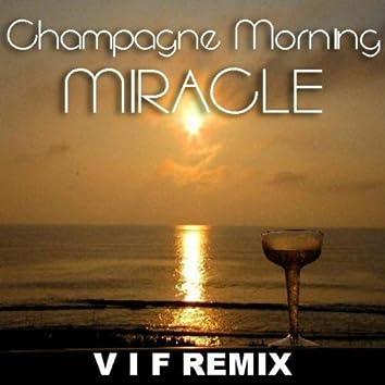 Miracle V I F Remix