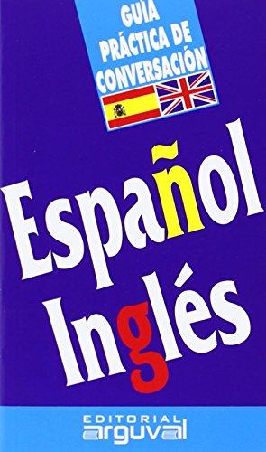 Guía conversación español-inglés GUÍAS DE CONVERSACIÓN