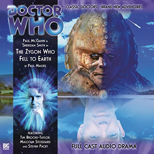 Doctor Who - The Zygon Who Fell to Earth                   By:                                                                                                                                 Paul Magrs                               Narrated by:                                                                                                                                 Paul McGann,                                                                                        Sheridan Smith,                                                                                        Steven Pacey                      Length: 1 hr and 13 mins     2 ratings     Overall 5.0