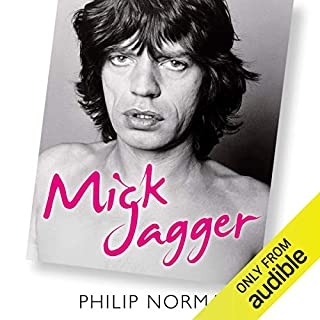 Mick Jagger                   By:                                                                                                                                 Philip Norman                               Narrated by:                                                                                                                                 Cameron Stewart                      Length: 22 hrs and 59 mins     6 ratings     Overall 4.2