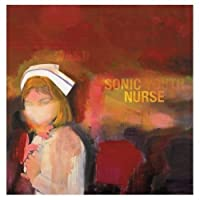 Sonic Nurse by SONIC YOUTH (2004-06-08)